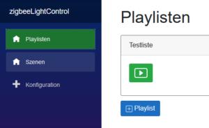 Zigbee Light Control Playlisten Übersicht